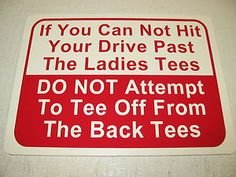Golf, Ladies Tee Warning.jpg