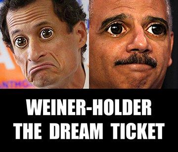 meme.politics.anthony.weiner.eric.holder.dream.ticket.360.sfw.jpg