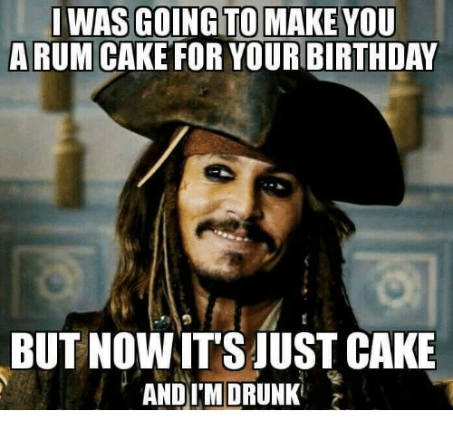 i-was-going-to-make-you-a-rum-cake-for-24233743.png
