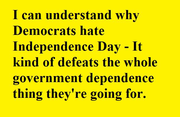 deomcratshateindependenceday.png