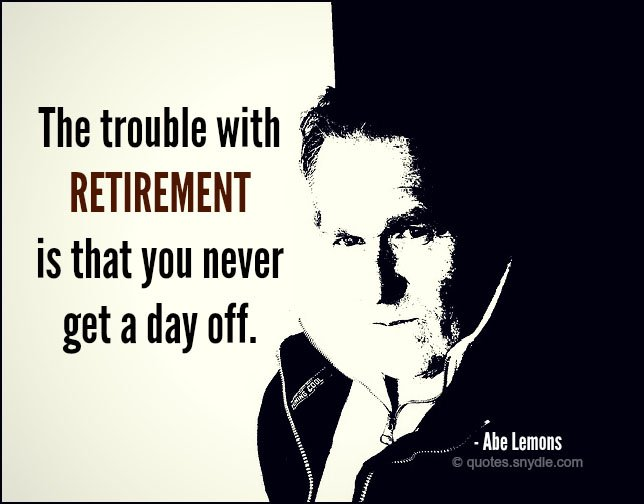 picture-funny-retirement-quotes-and-sayings.jpg