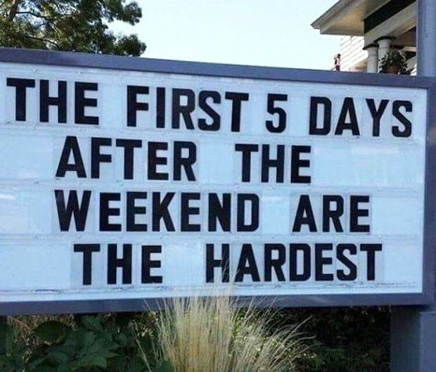 funny-sign-weekend-hardest.jpg