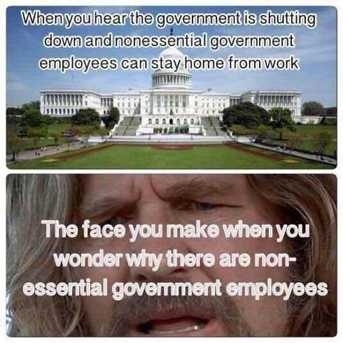 face-you-make-when-there-are-nonessential-government-workers-shutdown.jpg