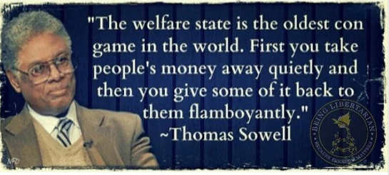 quote-thomas-sowell-welfare-state-oldest-con-take-peoples-money-give-small-amount-back.jpg