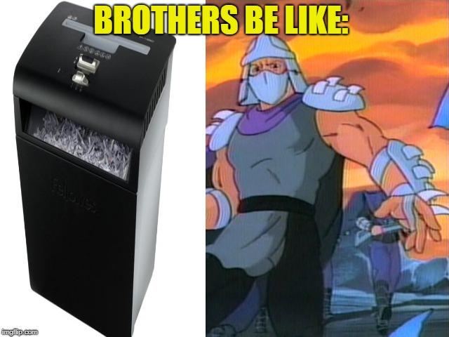 brothershredders.jpg