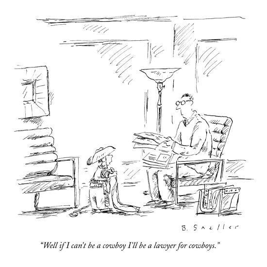 well-if-i-can-t-be-a-cowboy-i-ll-be-a-lawyer-for-cowboys-new-yorker-cartoon_u-l-pgqelq0.jpg