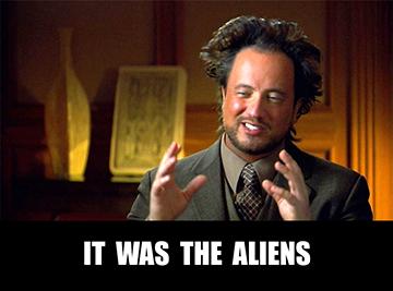 meme.aliens.georgio.tsoukalos.it.was.the.sfw.360.jpg