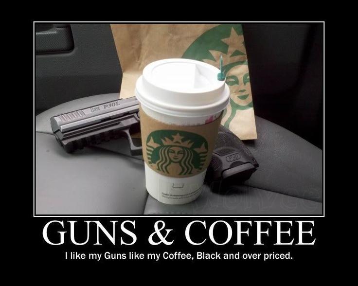 3bdaa47d6daf42f6842779ff5aa13ba4--starbucks-humor-gun-humor.jpg