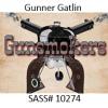 Gunner Gatlin, SASS # 10274
